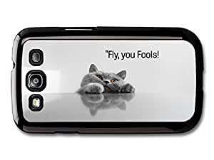AMAF ? Accessories Fly You Fools Hipster Cat Lord Of The Rings Funny Quote case for Samsung Galaxy S3