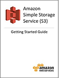 Amazon Simple Storage Service (S3) Getting Started Guide