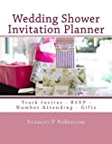 Wedding Shower Invitation Planner: Plan and track bridal shower invitations, number attending, thank you cards and more in the Wedding Shower Invitation Planner.