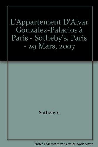 L'Appartement D'Alvar González-Palacios à Paris - Sotheby's, Paris - 29 Mars, 2007