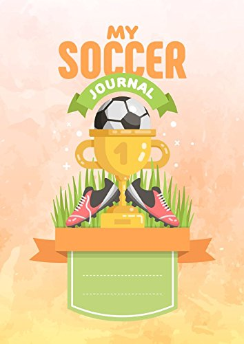 Soccer for Girls Original Interactive Training Journals / Great gift for your child / Helps Parents, Coaches & Teachers to keep kids motivated & inspired / Our Fun Characters will guide you through