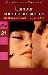 L'amour comme au cinéma : Les répliques romantiques des plus grands films
