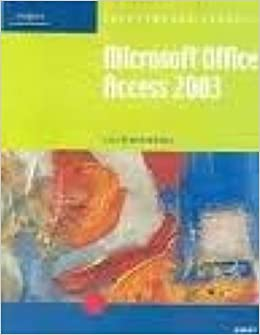 Microsoft Access 2003: Illustrated Brief