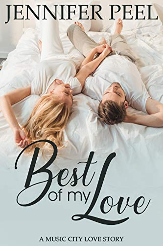 Best of My Love (A Music City Love Story Book 1)