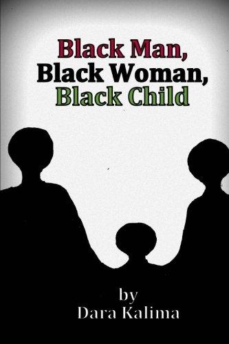 Black Man, Black Woman, Black Child