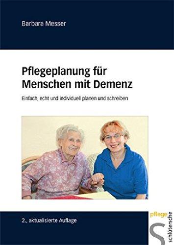 pflegeplanung-fr-menschen-mit-demenz-einfach-echt-und-individuell-planen-und-schreiben