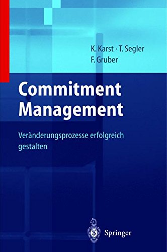 Unternehmensstrategien erfolgreich umsetzen durch Commitment Management