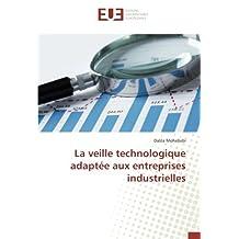 La veille technologique adaptée aux entreprises industrielles