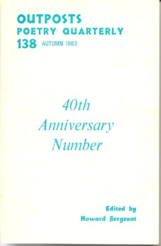 Outposts Poetry Quarterly 138 (40th Anniversary Number, Autumn 1983)