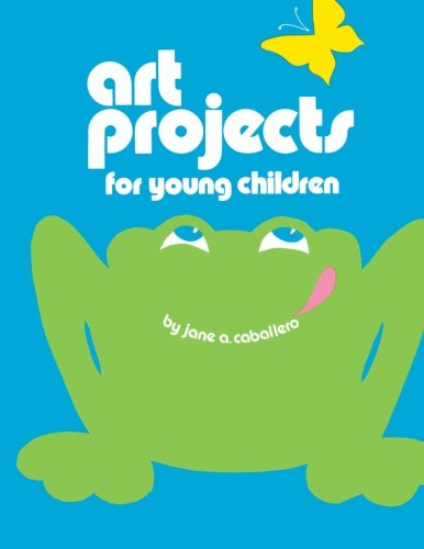 Art Projects for Young Children