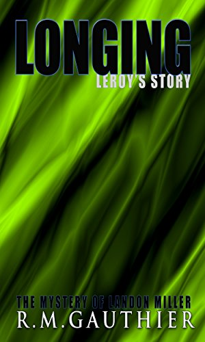 Longing: Prequel (The Mystery of Landon Miller Series Book 0)