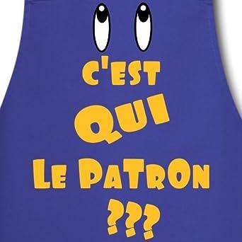 Spreadshirt Cest Qui Le Patron Tablier