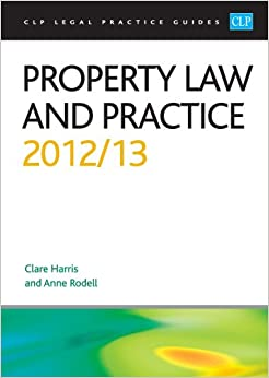 Book Property Law and Practice 2012/2013 (CLP Legal Practice Guides)