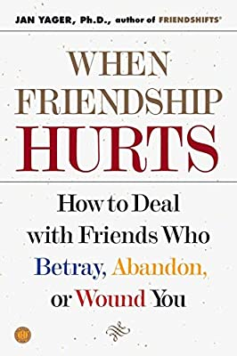 When Friendship Hurts: How To Deal With Friends Who Betray