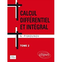Calcul Differentiel et Integral T.2