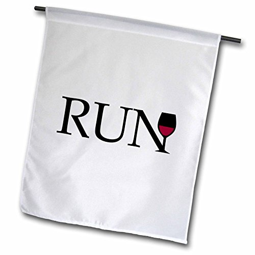 3dRose fl_161537_1 Run for Wine Typography Word with Wine Glass Runner Fun Running Club Race Racing Marathon White Garden Flag, 12 by - 100 A Running Club
