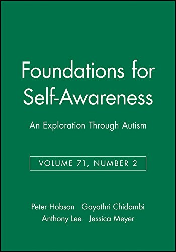 Foundations for Self-Awareness: An Exploration Through Autism (Monographs of the Society for Research in Child Developme