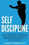 img - for Self-Discipline: An Ex-SPY s Guide to Hack Your Daily Habits to Build Unshakable Self-Control, Laser Sharp Focus, Extreme Productivity & Eliminate ... Need for Willpower (Spy Self-Help) (Volume 2) book / textbook / text book