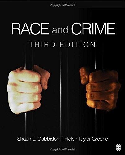 Race and Crime 3rd edition by Gabbidon, Shaun L., Greene, Helen Taylor (2012) Paperback