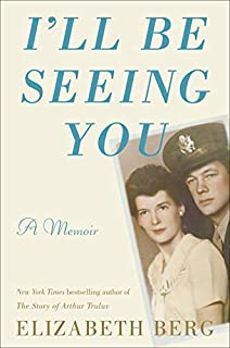 Book Cover: I'll Be Seeing You: A Memoir
