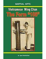 "Vietnamese Wing Chun - the Form ""108"""
