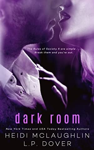Dark Room: A Society X Novel (Dark Rooms)