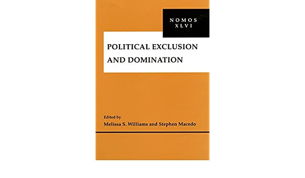 Domination exclusion nomos political