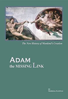 ADAM, The Missing Link by [Klarfeld, Marshall]