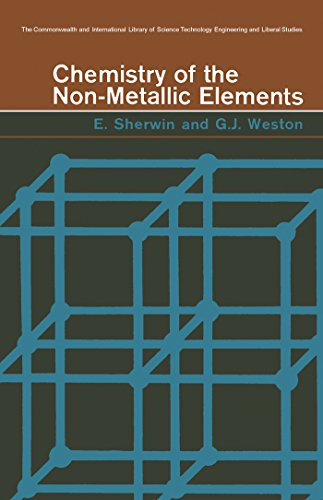 Chemistry of the Non-Metallic Elements: The Commonwealth and International Library: Intermediate Chemistry Division ()