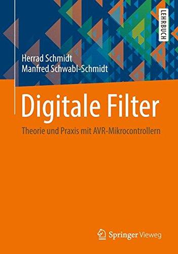 Digitale Filter: Theorie und Praxis mit AVR-Mikrocontrollern