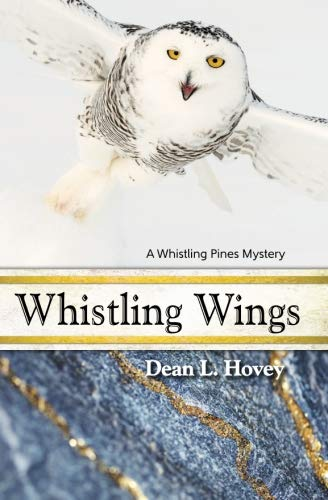 Whistling Wings - Whistling Wings: A Whistling Pines Mystery (Volume 3)