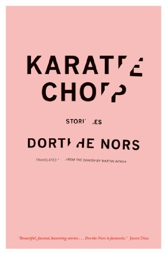 Image of Karate Chop: Stories (Lannan Translation Selection (Graywolf Paperback))