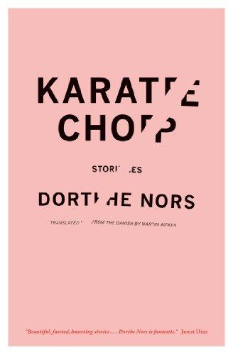 Image of Karate Chop: Stories (Lannan Translation Selection (Graywolf Paperback))