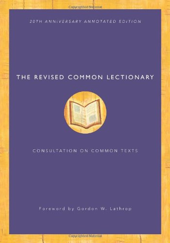 Lectionary Daily Readings - The Revised Common Lectionary: 20th Anniversary Annotated Edition