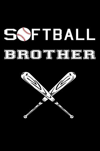 Softball Brother: Funny Softball Gift Journal ~ Lined Notebook To Write In por Creative Pencils