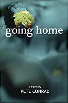 Book Going Home by Pete Conrad (2015-05-20)