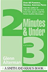Two Minutes and Under: Even More Original Character Monologues, Vol. 3 Paperback