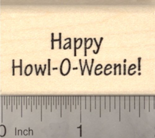 Happy Howl-o-weenie Halloween Rubber Stamp, Dachshund Dog Theme ()