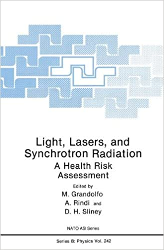 Book Light, Lasers, and Synchrotron Radiation: A Health Risk Assessment (Nato Science Series B:)