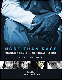 More Than Race: Minority Issues in Criminal Justice (Revised First Edition)