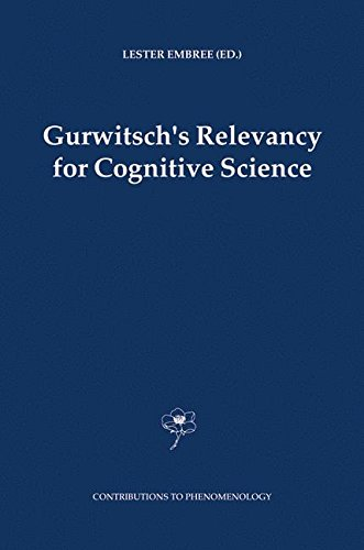 Download Gurwitsch's Relevancy for Cognitive Science (Contributions To Phenomenology) PDF