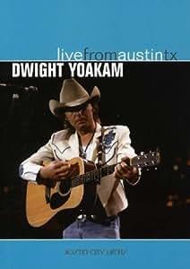 Dwight Yoakam - Live From Austin Tx