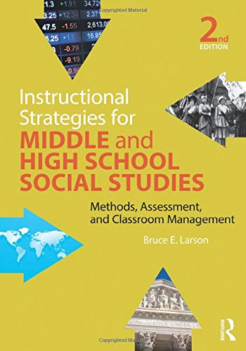 Instructional Strategies for Middle and High School Social Studies (Teaching Strategies For Social Studies Middle School)