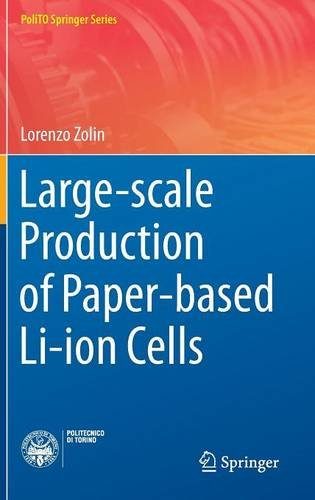 Price comparison product image Large-scale Production of Paper-based Li-ion Cells (PoliTO Springer Series)