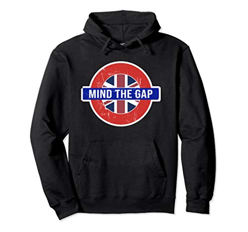 Mind the Gap Hoodie - Funny Saying from the London Subway ()
