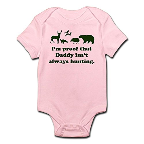 CafePress Hunting.Alwaysthat Daddy Isn???ti???M Proof Body Suit - Cute Infant Bodysuit Baby - Blaze Ti
