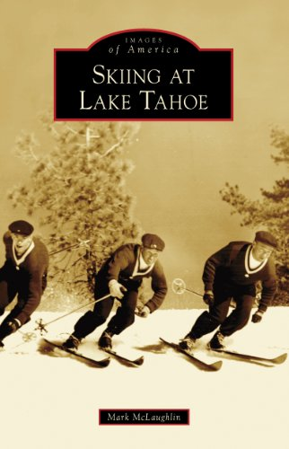 Skiing at Lake Tahoe (Images of - California Adventure Images