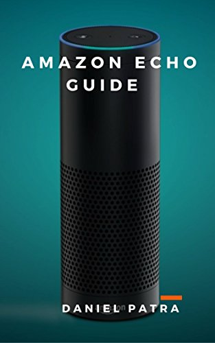 Amazon Echo Guide: Unofficial Guide cover