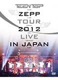 TEENTOP ZEPP TOUR 2012 LIVE IN JAPAN [DVD]