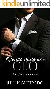 Apenas mais um CEO (Duologia CEO Livro 1)